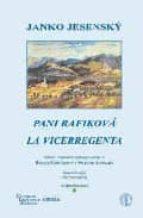 pani rafikova: la vicerregenta (ed. bilingüe eslaovaco/ español)-janko jesensky-9788495855091