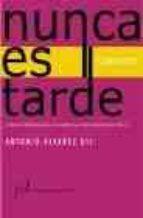nunca es tarde: cuentos-antonio alvarez gil-9788496152991