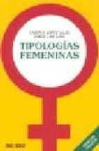 tipologias femeninas-carmen lopez sales-jorge luis soto-9788496381391