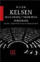 de la esencia y valor de la democracia hans kelsen 9788496476691