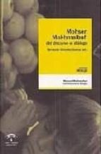 El libro de Mohsen makhmalbaf: del discurso al dialogo autor FERNANDO GONZALEZ GARCIA TXT!