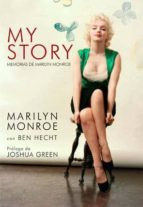 my story: memorias marilyn monroe marilyn monroe ben hetch 9788496879591