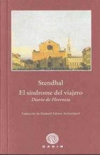 El libro de El sindrome del viajero. diario de florencia autor STENDHAL TXT!