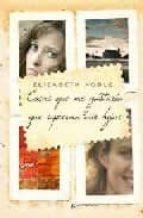 cosas que me gustaria que supieran mis hijas-elizabeth noble-9788497348591