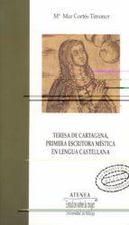teresa de cartagena, primera escritora mistica en lengua castella na-mª mar cortes timoner-9788497470391