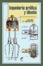 ingenieria grafica y diseño-jesus felez-mª luisa martinez-9788497564991