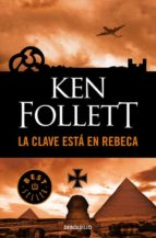 la clave esta en rebeca-ken follett-9788497595391