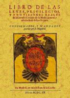 libro de las leyes, privilegios y provisiones reales del honrado concejo de la mefta general y cabaña real deftos reynos (ed. facsimil) 9788497616591