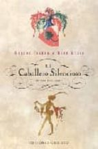 el caballero silencioso y otros relatos-robert fisher-beth kelly-9788497771191
