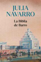 la biblia de barro-julia navarro-9788497938891