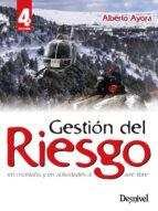 gestion de riesgo en montaña y en actividades al aire libre (2ª e d)-alberto ayora-9788498292091