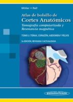 atlas de  bolsillo de cortes anatomicos. tomografia computarizada y resonancia magnetica: tomo 2: torax, corazon, abdomen y pelvis torsten b. möller 9788498351491