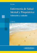 enfermeria de salud mental y psiquiatrica: valoracion y cuidados (2ª ed) joana fornes vives 9788498353891