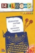 historias cortas para aprender español: niveles a1 a2 bq bw c1 9788498483291