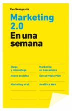 marketing 2.0 en una semana eva sanagustin 9788498750591