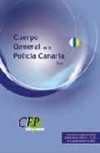 cuerpo general de la policia canaria. test 9788499027791
