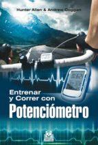 entrenar y correr con potenciometro-hunter allen-9788499104591