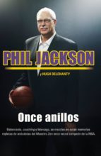 once anillos (ebook)-phil jackson-hugh delehanty-9788499187891