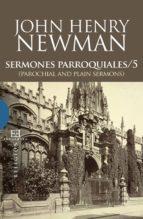 sermones parroquiales / 5 (ebook)-john henry newman-9788499208091