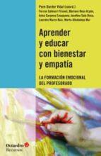aprender y educar con bienestar y empatia: la formacion emocional del profesorado pere darder vidal 9788499214191