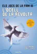 els jocs de la fam iii: l ocell de la revolta-suzanne collins-9788499323091