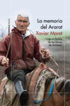 la memoria del ararat-xavier moret-9788499423791