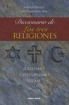 diccionario de las tres religiones (ebook)-xabier pikaza-abdelmumin aya-9788499450391