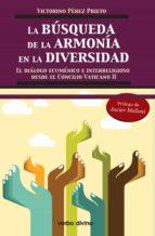 la búsqueda de la armonía en la diversidad (ebook)-victorino perez prieto-9788499459691