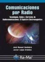 comunicaciones por radio. jose manuel huidobro moya javier luque ordoñez 9788499642291