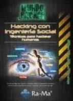 hacking con ingenieria social: tecnicas para hackear humanos-antonio ramos varon-9788499645391