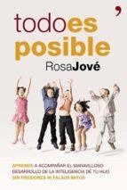 todo es posible (ebook) rosa jove 9788499982991