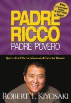 padre ricco padre povero (ebook)-robert t. kiyosaki-sharon l. lechter-9788827519691
