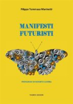 manifesti futuristi (1909 1941) (ebook) 9788827534991