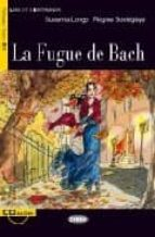 la fugue de bach (+ cd) regine boutegege 9788853001191