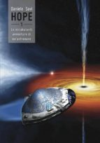 hope - 1 - le mirabolanti avventure di un'astronave (ebook)-9788863698091
