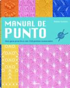 manual de punto: una guia practica con 250 puntos esenciales debbie tomkies 9789089988591