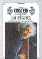 la fisica, aventura del pensamiento einstein infeld 9789500378291