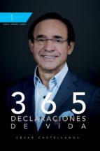 365 declaraciones de vida (ebook)-cesar castellanos-9789588824291