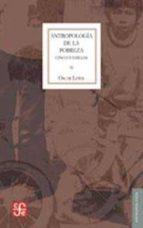 antropologia de la pobreza-oscar lewis-9789681605391