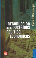 introduccion a las doctrinas politico economicas walter montenegro 9789681606091