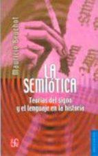 la semiotica: teorias del signo y el lenguaje de la historia-mauricio beuchot-9789681671891