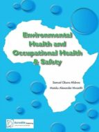 environmental health and occupational health & safety (ebook)-samuel obura afubwa-9789966007391