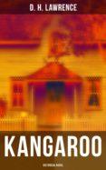 Descargar ebook gratis para kindle fire KANGAROO (HISTORICAL NOVEL) (Spanish Edition) 4064066052201 DJVU ePub FB2 de D. H. LAWRENCE