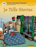 JO TELLS STORIES (OXFORD STORYLAND READERS 9) (INCLUYE AUDIO-CD) - 9780195969801 - VV.AA.