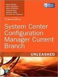 SYSTEM CENTER CONFIGURATION MANAGER CURRENT BRANCH UNLEASHED - 9780672337901 - VV.AA.