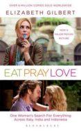 EAT PRAY LOVE (FILM) - 9781408810101 - ELIZABETH GILBERT