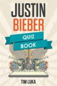 JUSTIN BIEBER QUIZ BOOK (EBOOK) - 9781547511501