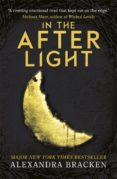 THE DARKEST MINDS TRILOGY 3: IN THE AFTERLIGHT - 9781786540201 - ALEXANDRA BRACKEN