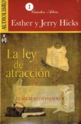 LA LEY DE ATRACCION: EL SECRETO DESVELADO (AUDIOLIBRO) - 9786070030901 - ESTHER HICKS