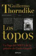 Descargar libros electrónicos italianos LOS TOPOS de GUILLERMO THORNDIKE en español